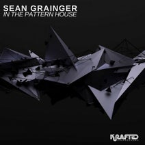 Sean Grainger - In the Pattern House