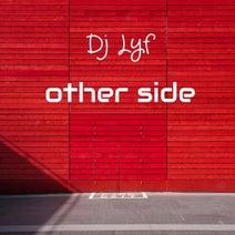 DJ LYF - Other Side