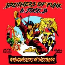 Brothers Of Funk, Jock D - Grandmasters Of Bassology