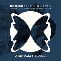 Betoko, Morttagua, Solidame, Daavar & Zeppeliin - Shut Your Eyes