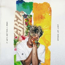 GRiZ - It Gets Better / Can't Get Enough