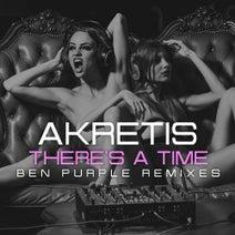 Akretis, Ben Purple - There's a Time (Ben Purple Remixes)