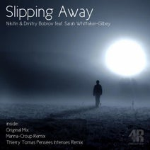 Nikitin & Dmitry Bobrov, Sarah Whittaker-Gilbey, Manna-Croup, Thierry Tomas - Slipping Away