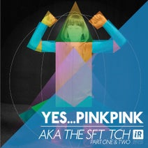 Yes...PinkPink - AKA the SFT TCH part one & two