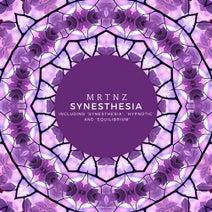 MRTNZ - Synesthesia