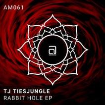 Tj Tiesjungle - Rabbit Hole