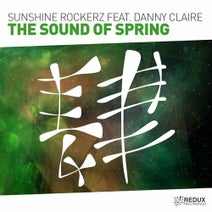 Danny Claire, Sunshine Rockerz - The Sound Of Spring (Extended Mix)