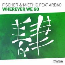 Fischer & Miethig, ArDao - Wherever We Go