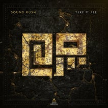 Sound Rush - Take It All