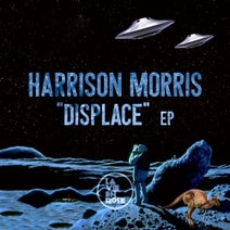 Harrison Morris - Displace EP