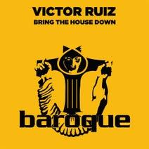 Victor Ruiz, Vogue, Dub Makers, Konstantin Yoodza - Bring The House Down