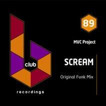 MVC Project - Scream (Funk Mix)