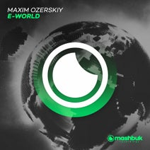 Maxim Ozerskiy - E-World
