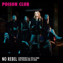 GENER8ION, Tayla Parx - No Rebel, for Dior (Poison Club)