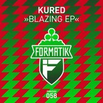 KURED - Blazing EP