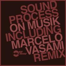 Sound Process, Marcelo Vasami - On Musik