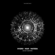 Hydro, War, Mateba, Arma - Black Light / Enlightenment