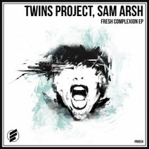 Twins Project, Sam Arsh - Fresh Complexion EP