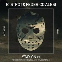 Federico Alesi, B-Strot, Rone White, Alessandro Diruggiero, Flavi - Stay On EP