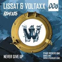 Lissat & Voltaxx, Stage Rockers, Kinree, Alex Pushkarev, Savin - Never Give Up