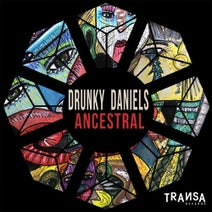 Drunky Daniels - Ancestral