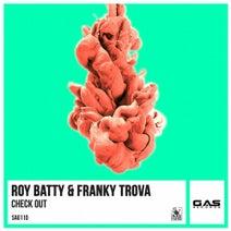 Roy Batty, Franky Trova - Check Out