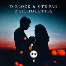 D-Block & S-te-Fan - 2 Silhouettes