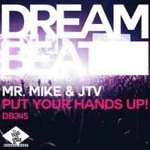 Joe T Vannelli, JTV, Mr Mike - Put Your Hands Up!