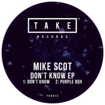 Mike Scot - I Dont Know EP