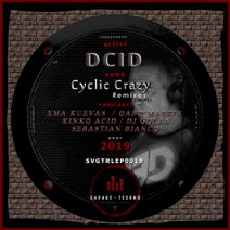Diego Cid, Ema Kuevas, Sebastian Bianco, Kinko Acid, DJ Golan, Gabo Martin - Cyclic Crazy - Remixes [1st of 2]