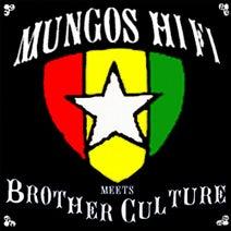 Brother Culture, Mungo's Hi Fi - Mungo's Hi Fi Meets Brother Culture