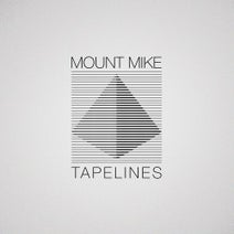 Mount Mike - Tapelines