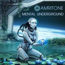 Amritone - Mental Underground