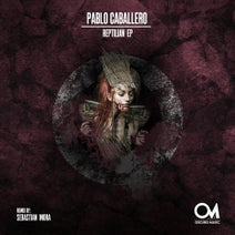 Pablo Caballero, Sebastian Mora - The Reptilian EP