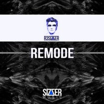 R3SI7ZER - Remode