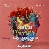 DuBeats, Electronic Youth, Nik Thrine - Unreliable EP