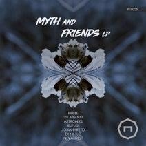 Myth, Nevahrest, DJ Absurd, Hebbe, ARtroniks, Ex Nihilo, Rufus!, Jonah Freed - Myth & Friends