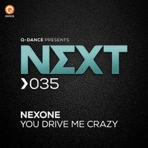 Nexone - You Drive Me Crazy