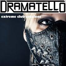 Dramatello, Ronnie B - Extreme Club Sessions