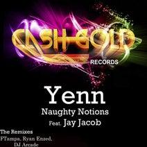 Yenn feat. Jay Jacob - Naughty Notions (The Remixes)