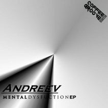 Andreev - Mental Dysfuction EP