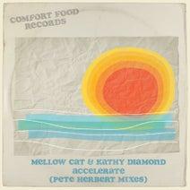 Kathy Diamond, Pete Herbert, Mellow Cat - Accelerate (Pete Herbert Mixes)