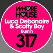 Scotty Boy, Luca Debonaire - Burnin