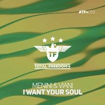 Menini & Viani - I Want Your Soul