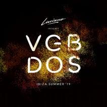 Luciano - Luciano & Cadenza Presents VGBDOS, Ibiza - Summer'19