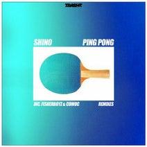 Shin0, Fisherboyz, Comoc - Ping Pong