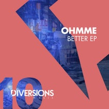 Ohmme - Better EP