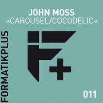 John Moss - Carousel/Cocodelic