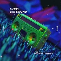Sketi - Big Sound