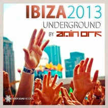 Ibiza Underground 2013 Selected by AMIN ORF [Fever Sound